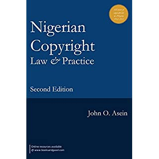 Nigerian Copyright Law and Practice. Second Edition