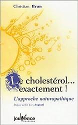 Cholestérol ... exactement (nouvelle édition)