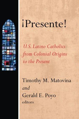 ¡Presente! (American Catholic Identities a Documentary History)