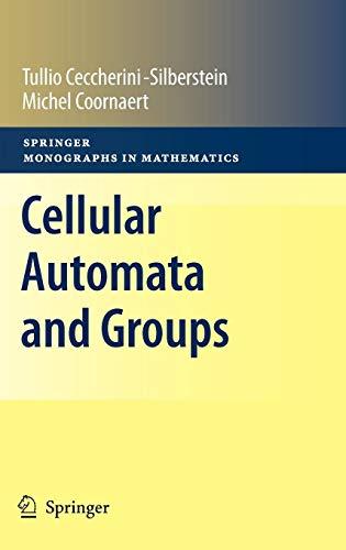 Cellular Automata and Groups (Springer Monographs in Mathematics)