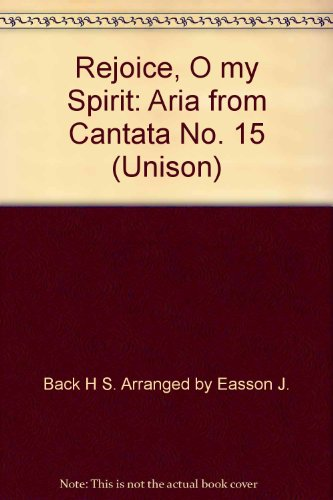 Rejoice, O my Spirit: Aria from Cantata No. 15 (Unison)