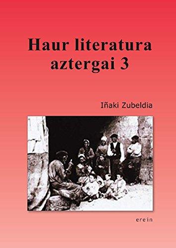 Haur literatura aztergai 3 (Basque Edition) por Iñaki Zubeldia