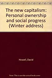 The new capitalism: Personal ownership and social progress (Winter address)
