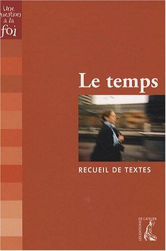 Le Temps (Recueil de Textes) par Mireille Prévost, Roland Lacroix