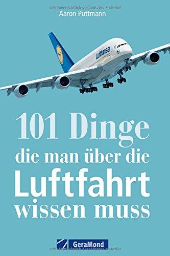flugzeuge-flughafen-luftfahrtgeschichte-alles-was-ein-luftfahrtfan-wissen-muss-das-handbuch-fur-jede