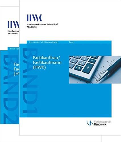 Fachkaufmann/Fachkauffrau (HWK): Arbeitsordner mit Übungsaufgaben, Band 1 und Band 2