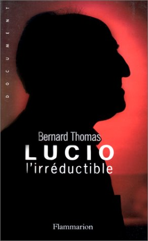 Lucio l'irréductible par Thomas