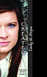 Created (The Watched Trilogy Book 3)
