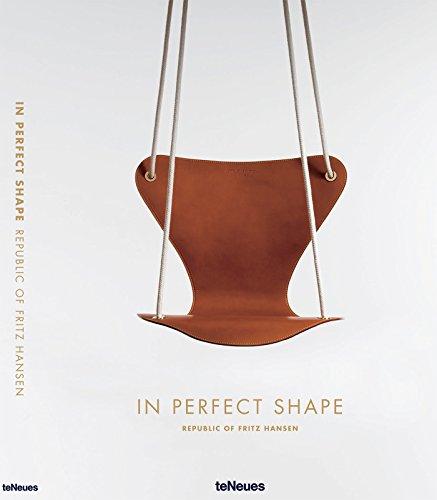 In Perfect Shape, Skandinavisches Design der Firma Fritz Hansen in einem stilsicheren Bildband (mit...