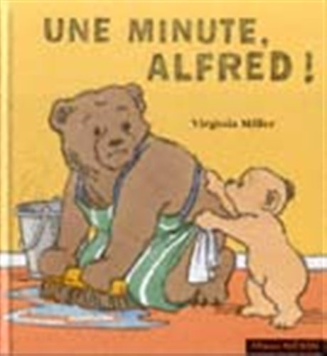 Une minute, Alfred !