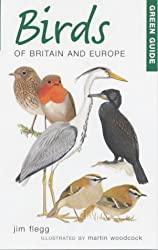 Green Guide to Birds of Britain and Europe (Green Guides)
