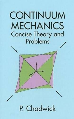 Continuum Mechanics (Dover Books on Physics) por P. Chadwick