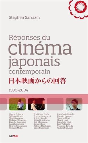 Réponses du Cinema Japonais Contemporain par Stephen Sarrazin