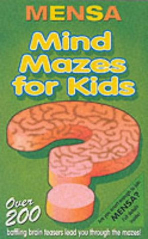 Mensa mind mazes for kids