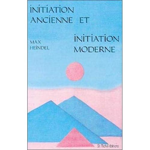 Initiation ancienne et moderne
