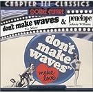 Don't Make Waves/Penelope