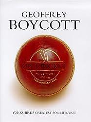 Geoffrey Boycott on Cricket
