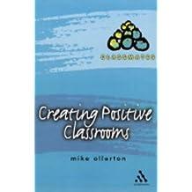 Creating Positive Classrooms: 9 (Classmates S.)