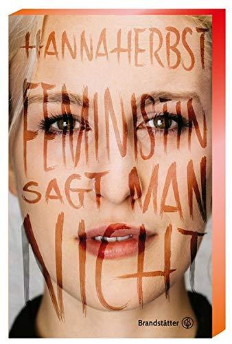 Buchseite und Rezensionen zu 'Feministin sagt man nicht' von Hanna Herbst