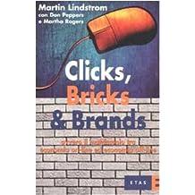 Clicks, Bricks & Brands. Ovvero il matrimonio tra economia on-line ed economia off-line