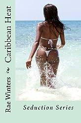 Caribbean Heat (Volume 1) by Rae Winters (2012-06-04)