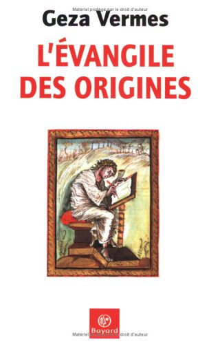 L'Evangile des origines
