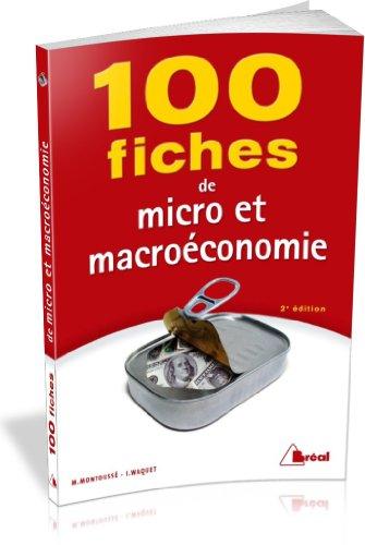 100 fiches de micro et macroéconomie par Marc Montoussé, Isabelle Waquet