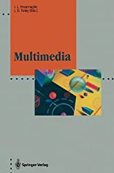 Multimedia: System Architectures and Applications (Computer Graphics: Systems and Applications)