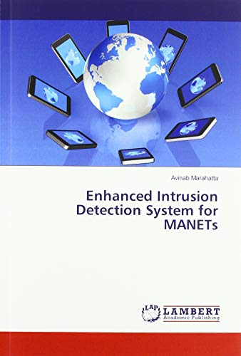 Enhanced Intrusion Detection System for MANETs (Intrusion-detection-system)