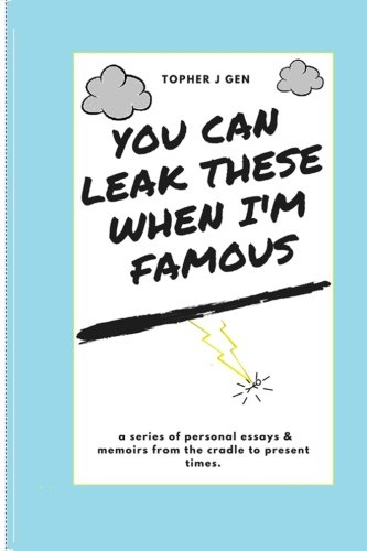 you-can-leak-these-when-im-famous