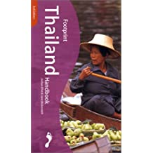 Footprint Thailand Handbook: The Travel Guide
