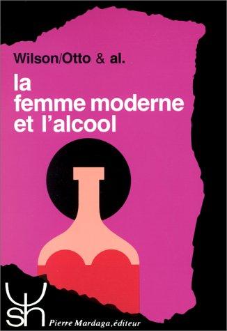 La femme moderne et l'alcool