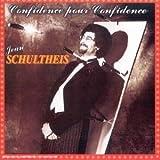 Songtexte von Jean Schultheis - Confidence pour confidence