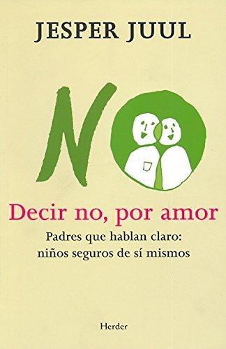 Decir No Por Amor por Jesper Juul