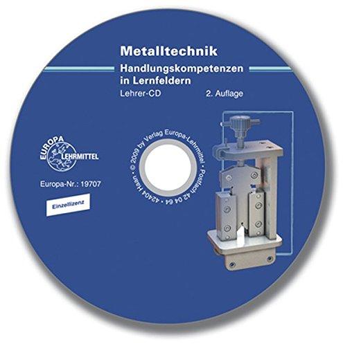 Lösungs-CD zu 19711 - Metalltechnik Handlungskompetenzen in Lernfeldern - Kern- und Fachqualifikationen bis Prüfungsteil 1