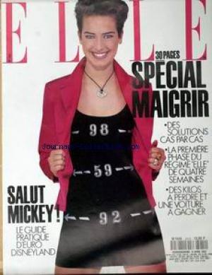 ELLE [No 2414] du 06/04/1992 - SPECIAL MAIGRIR - SALUT MICKEY - LE GUIDE D4EURO DISNEYLAND.