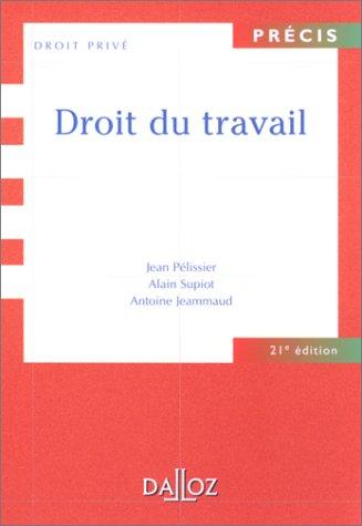 Droit du travail par Jean Pélissier