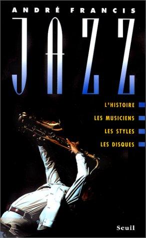 jazz-lhistoire-les-musiciens-les-styles-les-disques