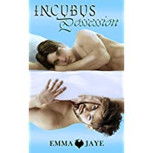Incubus Possession: m/m paranormal romance (English Edition)