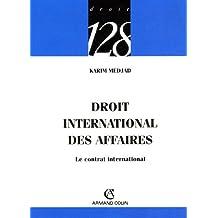 Droit international des affaires : Le contrat international