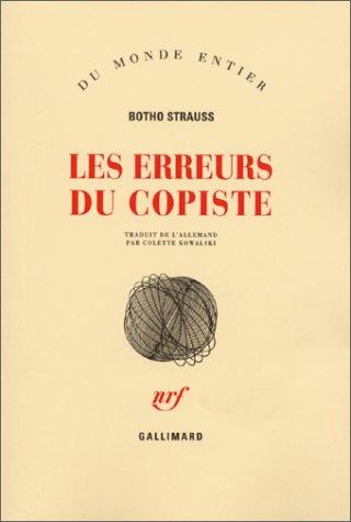 Les Erreurs du copiste par Botho Strauss