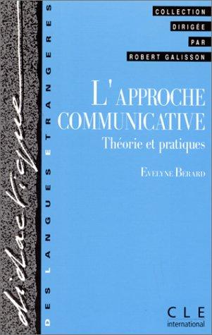 L'approche communicative : Théorie et pratiques