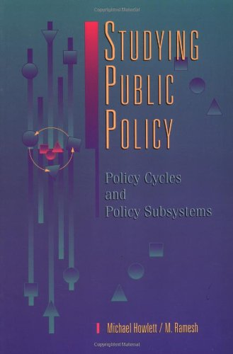 Studying Public Policy: Policy Cycles and Policy Subsystems por Michael Howlett