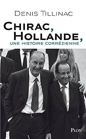 Chirac Livre - Chirac, Hollande, une histoire