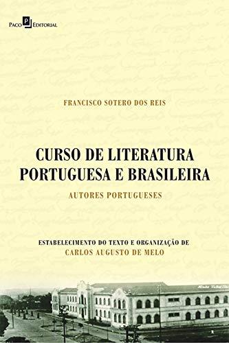 Curso de Literatura Portuguesa e Brasileira: Autores Portugueses (Portuguese Edition)
