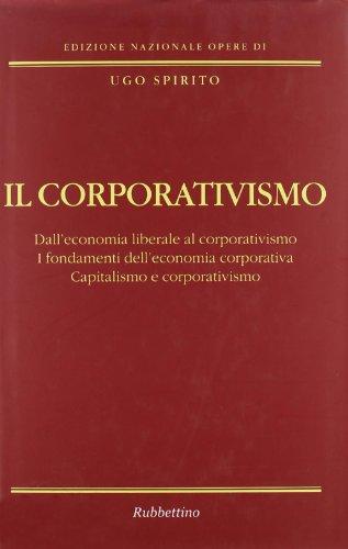 Zoom IMG-2 il corporativismo dall economia liberale