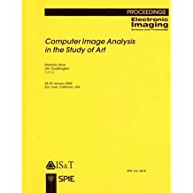 Computer Image Analysis in the Study of Art (Proceedings of SPIE) (Paperback) - Common