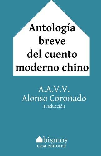Antología Breve del Cuento Moderno Chino