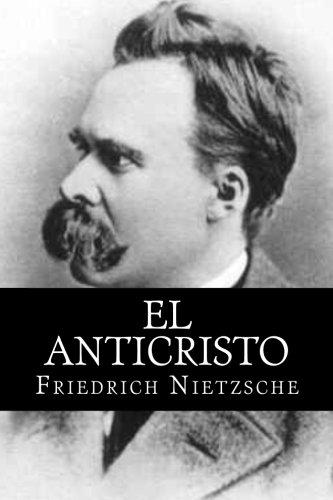 El Anticristo (Spanish Edition)