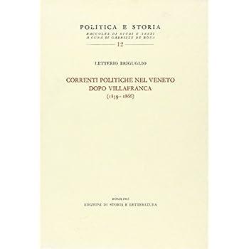 Correnti Politiche Nel Veneto Dopo Villafranca (1859-1866)